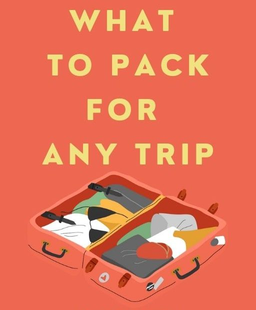 What to pack for any trip